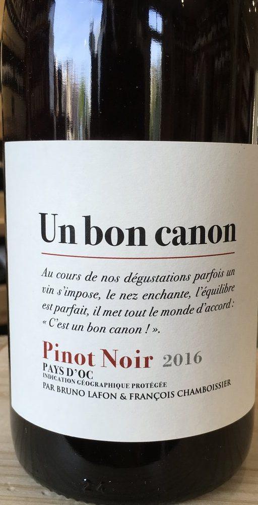 Un Bon Canon Pinot Noir, Pays D'OC